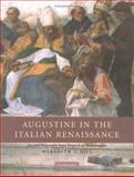 Augustine in the Italian Renaissance 9780521832144
