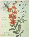 The Origin of Plants, Maggie Campbell-Culver, 074727214X