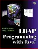 LDAP Programming with Java, Weltman, Rob and Dahbura, Tony, 0768682142