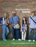 Drug Prevention 4Teens, U. S. Justice and Drug Administration, 1477662146