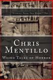 Chris Mentillo: Weird Tales of Horror, Chris Mentillo, 1492962147