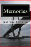 Memories, Katrina Franklin, 1499372140