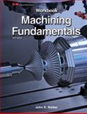 Machining Fundamentals, John R. Walker, 1619602148