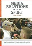 Media Relations in Sport, Hall and Schultz, Brad, 1935412140