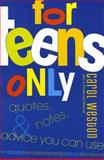 For Teens Only, Carol Weston, 006000214X