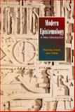 Modern Epistemology : A New Introduction, Fisher, Alec and Everitt, Nicholas, 0070212147