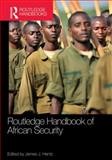 Routledge Handbook of African Security, , 0415682142