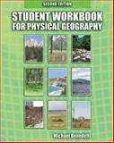 Student Workbook for Physical Geogrpahy, Benedetti, Michael, 075754214X