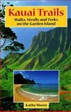 Kauai Trails, Kathy Morey, 0899972144