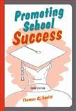 Promoting School Success : Effective Strategies for Students with Learning Difficulties, Lovitt, Thomas C., 1416402144