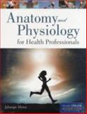 Anatomy and Physiology for Health Professionals, Moini, Jahangir, 1449622143