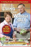 Living Well Without Salt, Donald Gazzaniga, 1475052146