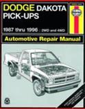 Dodge Dakota Pick-Ups 1987 Thru 1996, John Haynes, 1563922142