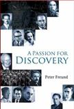 A Passion for Discovery, Peter Freund, 9812772146