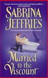 Married to the Viscount, Sabrina Jeffries, 0060092149