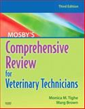 Mosby's Comprehensive Review for Veterinary Technicians, Tighe, Monica M., 0323052142