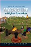 A Practical Guide to Using Second Life in Higher Education, Savin-Baden, Maggi, 0335242146