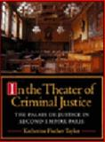 In the Theater of Criminal Justice 9780691032146
