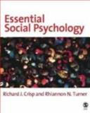 Essential Social Psychology, Turner, Rhiannon N. and Crisp, Richard J., 0761942149