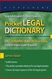 Spanish-English/English-Spanish Pocket Legal Dictionary, James Nolan, 0781812143