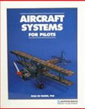 Aircraft Systems for Pilots, De Remer, Dale, 0884872149