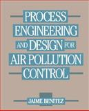 Process Engineering and Design for Air Pollution Control, Benitez, Jaime, 0137232144