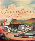 Pennsylvania : A History of the Commonwealth, Miller, Randall M. and Pencak, William A., 0271022140