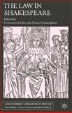 The Law in Shakespeare, Brown, Cedric C. and Hadfield, Andrew, 1403992142