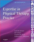 Expertise in Physical Therapy Practice, Jensen, Gail M. and Shepard, Katherine F., 1416002146