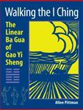 Walking the I Ching, Allen Pittman, 1583942149
