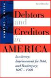 Debtors and Creditors in America, Peter J. Coleman, 189312214X
