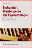 Einhundert Meisterwerke der Psychotherapie : Ein Literaturführer, , 3211252142