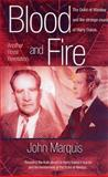 Blood and Fire, John Marquis, 9768202149