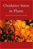 Oxidative Stress in Plants, , 0415272149