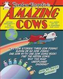 Amazing Cows, Sandra Boynton, 0761162143