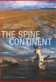Spine of the Continent, Mary Ellen Hannibal, 076277214X