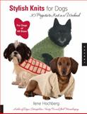 Stylish Knits for Dogs, Ilene Hochberg, 1592532144