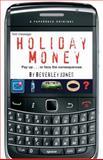 Holiday Money, Beverley Jones, 1908122145