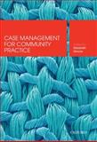 Case Management for Community Practice, Elizabeth Moore, 0195562143