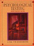 Psychological Testing : Design, Analysis, and Use, Friedenberg, Lisa, 0205142141