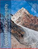 Applied Physical Geography : Geosystems in the Laboratory, Christopherson, Robert W. and Thomsen, Charles E., 0321732146