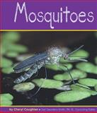 Mosquitoes, Cheryl Coughlan, 0736882146