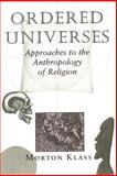 Ordered Universes, Morton Klass, 0813312140