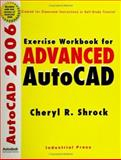 Advanced AutoCAD 2006, Shrock, Cheryl R., 0831132140
