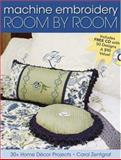 Machine Embroidery Room by Room, Carol Zentgraf, 089689214X