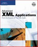 Advanced XML Applications from the Experts at the XML Guild, XML Guild Members, 1598632140