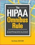 The HIPAA Omnibus Rule, Kate Borten, 1615692142