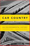 Car Country : An Environmental History, Wells, Christopher W., 0295992158