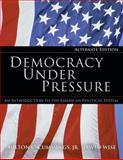 Democracy under Pressure, Cummings, Milton C., Jr. and Wise, David, 0534642152