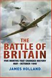 The Battle of Britain, James Holland, 125000215X